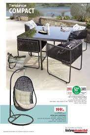 siege intermarche prospectus promoconso tendance compact jardin mobilier de