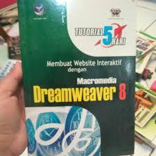 membuat web interaktif membuat website interaktif dengan macromedia dreamweaver 8 buku