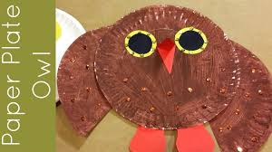 paper plate owl craft for prescool and kindergarten youtube