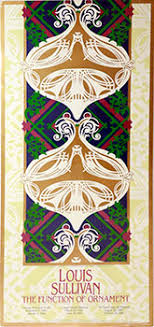 louis sullivan the function of ornament exhibition poster