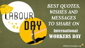 labour day 2017 best quotes wishes messages to on