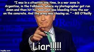 Bill O Reilly Meme Generator - o reilly lying poseur imgflip