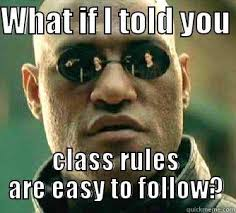 Classroom Rules Memes - tinuviel846 s funny quickmeme meme collection