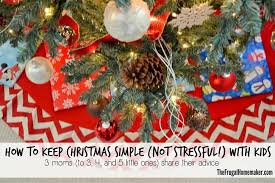 keeping christmas simple not stressful with kids 31 days to