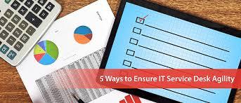 Ops It Service Desk 5 Ways To Ensure It Service Desk Agility Devops Com
