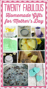 20 fabulous homemade gifts for mother u0027s day juggling act mama