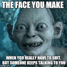 The Face You Make When Meme - gollum meme imgflip