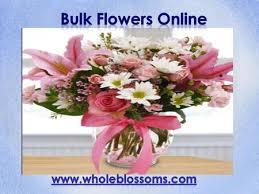 Bulk Flowers Online Bulk Fresh Flowers Ppt Download