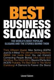 best business slogans advantage quest publications