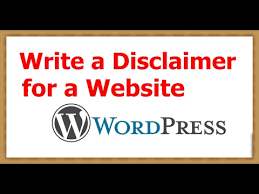 how to write a disclaimer for a website wordpress youtube
