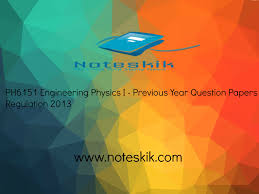ph6151 engineering physics i previous year question papers