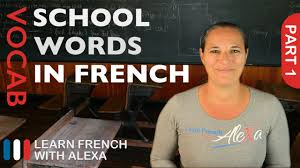 Student Desk In French by Words In French Part 1 Basic French Vocabulary From Learn