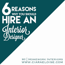 6 reasons why you should hire an interior designer homework i would have said that i assume that most readers who have have come across this blog will be aware of what it is that an interior designer does for a