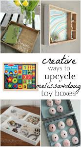 Recycled Home Decor Projects Creative Ways To Upcycle Melissa U0026 Doug Toy Boxes The Crazy