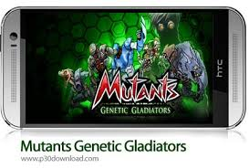 mutants genetic gladiators apk mutants genetic gladiators v17 unlocked apk