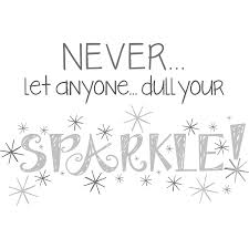 wall decals you love wayfair altimore dull your sparkle quote wall decal
