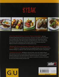 weber u0027s grillbibel steaks gu weber u0027s grillen amazon de jamie