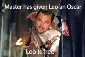 Leo Memes - master has given leo an oscar az meme funny memes funny pictures
