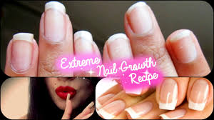 extreme nail growth recipe grow long nails in a week