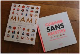 miam miam cuisine miam les livres de cuisine mazettes