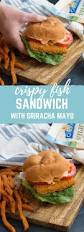 sriracha mayo nutrition crispy fish sandwich with sriracha mayo dressing