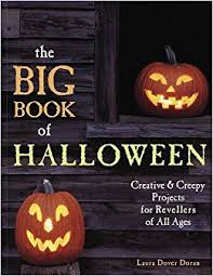 258 Best Halloween Decorating Ideas U0026 Projects Images On The Big Book Of Halloween Creative U0026 Creepy Projects For