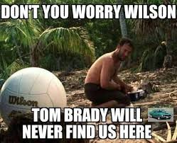 Wilson Meme - you re safe now wilson deflategate know your meme