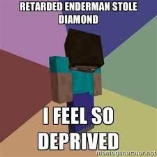 Meme Depressed Guy - minecraft memes depressed minecraft guy retarded enderman stole