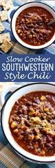 slow cooker southwestern style chili eazy peazy mealz