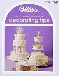 Amazon Wilton Uses of Decoration Tips Book Wilton