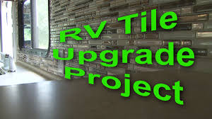 easy peel u0026 stick rv tile upgrade youtube