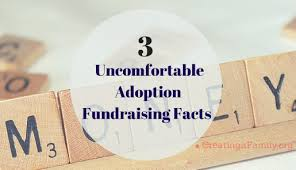 3 facts about adoption fundraising you don t want to hear