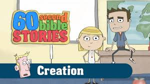 60 second bible stories creation youtube