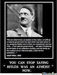 Anti Atheist Meme - more hitler image atheists agnostics and anti theists of moddb