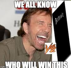 I Will Win Meme - chuck norris laughing meme imgflip