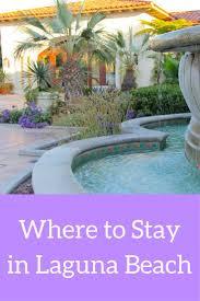 best 25 laguna beach resort ideas on pinterest vacation wedding