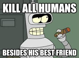 Bender Futurama Meme - yup we re boned good guy bender quickmeme