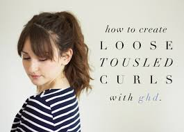 h a i r how to create loose tousled curls using a ghd styler