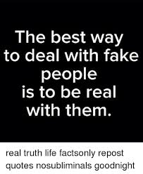 Fake People Memes - fake people quotes memes people best of the funny meme