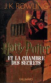 harry potter 2 la chambre des secrets livre harry potter ii harry potter et la chambre des secrets