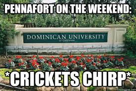 Crickets Chirping Meme - pennafort on the weekend crickets chirp dominican university