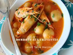 cuisiner des crevettes les dombrés aux crevettes fondant et délice dans l assiette