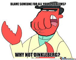 Dinkleberg Meme - dinkleberg memes best collection of funny dinkleberg pictures