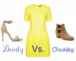 dainty vs chunky how to use shoes to change your look style