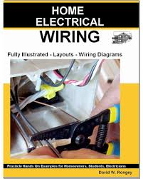 guide to wiring a fully illustrated resource for homeowners and
