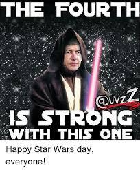 Star Wars Day Meme - 25 best memes about star wars day star wars day memes