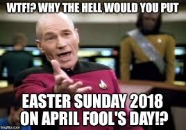 April Meme - easter sunday is on april fool s day imgflip