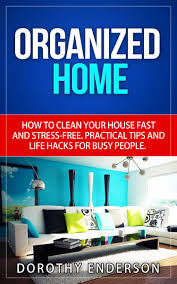 clean your house fast cool clean your house fast how to clean your