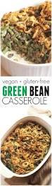thanksgiving vegetable casseroles healthy green bean casserole vegan hummusapien