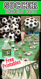 soccer party ideas soccer birthday party and free printables the six fix